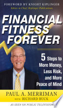 Financial Fitness Forever 5 Steps To More Money Less Risk And More Peace Of Mind