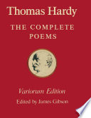 The Variorum Edition of the Complete Poems of Thomas Hardy