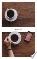 Particles  A Novel