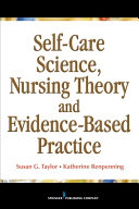 Self-Care Science, Nursing Theory and Evidence-Based Practice