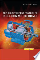 Applied Intelligent Control Of Induction Motor Drives book