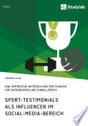 Sport Testimonials als Influencer im Social Media Bereich