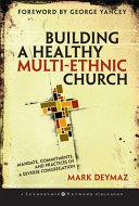 Building A Healthy Multi Ethnic Church