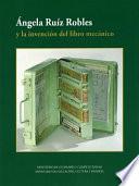 ngela Ru  z Robles y la invenci  n del libro mec  nico  ePUB