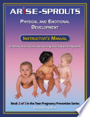 Life Skills Curriculum: ARISE Sprouts, Book 2: Physical and Emotional Development (Instructor's Manual)