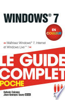Windows 7   Le guide complet en couleur