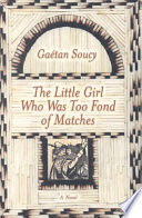 The Little Girl Who Was Too Fond Of Matches : an isolated estate, speaking a language and...
