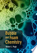 Bubble And Foam Chemistry book