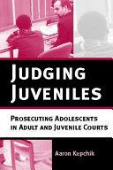 Judging Juveniles