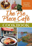 The Pie Place Cafe Cookbook
