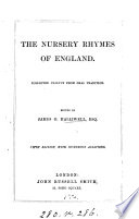 The nursery rhymes of England, ed. by J.O. Halliwell
