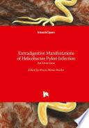 Extradigestive Manifestations Of Helicobacter Pylori Infection