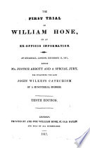 The Three Trials of William Hone  for Publishing Three Parodies