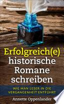 Erfolgreich E Historische Romane Schreiben
