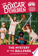 The Mystery at the Ballpark  Boxcar Children Mystery   Activities Specials  4