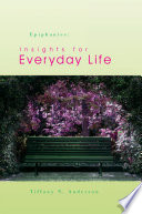 Epiphanies  Insights for Everyday Life