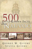 500 Little-known Facts about Nauvoo