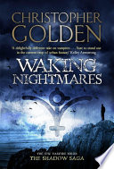 Waking Nightmares : massachusetts, former vampire-turned-mage peter octavian and earthwitch keomany...