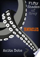 download ebook fifty shades of grey tentacles - 1 pdf epub