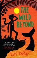 The Last Wild Trilogy  The Wild Beyond