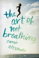 The Art of Not Breathing Book
