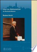 Peter Lax, Mathematician: An Illustrated Memoir