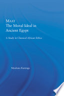 Maat  the Moral Ideal in Ancient Egypt