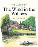 The Making of the Wind in the Willows