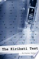 The Kiribati Test
