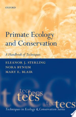 Primate Ecology and Conservation - ISBN:9780191662430