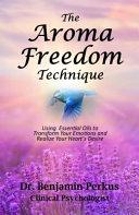 The Aroma Freedom Technique