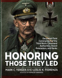 Honoring Those They Led : within a massive subject; commanding generals of ww...