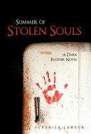 Summer of Stolen Souls