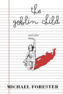The Goblin Child