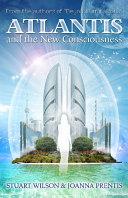 Book Atlantis and the New Consciousness