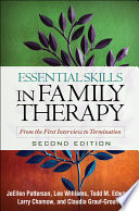 Essential Skills In Family Therapy Second Edition