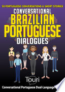 Conversational Brazilian Portuguese Dialogues 50 Portuguese Conversations Short Stories