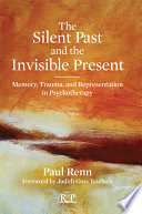 The Silent Past and the Invisible Present Book PDF
