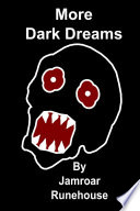 More Dark Dreams