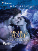Kiss Me Deadly  Mills   Boon Intrigue   Bewitching the Dark  Book 1