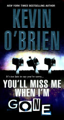 You'll Miss Me When I'm Gone : seventeen-year-old nephew, spencer, a fresh...