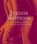 Juegos eroticos/ Erotic Toys
