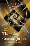 Theorizing Criminal Justice