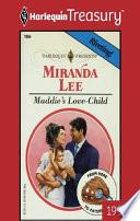 Maddie s Love Child