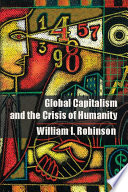 Global Capitalism And The Crisis Of Humanity book