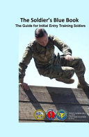 The Soldier's Blue Book Initial Entry Training Soldiers Tradoc