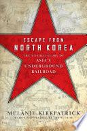 Escape from North Korea News The Escape To Freedom