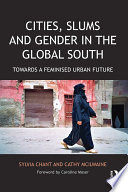 Cities  Slums and Gender in the Global South