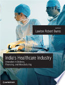 India's Healthcare Industry : in india, finance these services, and manufacture the...