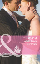 The Groom Came Back  Mills   Boon Cherish   Marriage of Inconvenience  Book 14